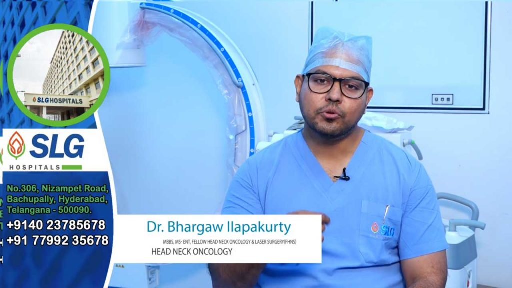 Dr. Bhargaw Ilapakurty, Consultant – Head Neck Oncology & Laser Surgery