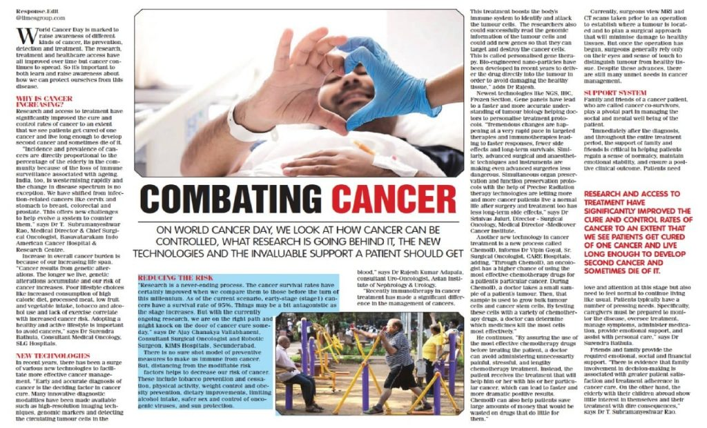 On the occasion of World Cancer Day on Feb. 4th, major newspapers carried informative articles on the topic with views of prominent medical practitioners including Dr. Surendra Bathula, Consultant Medical Oncology, SLG Hospitals.